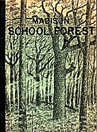 Madison School Forest by Paul J. Olson