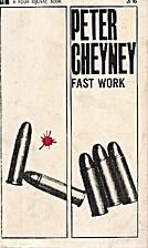 Fast Work by Peter Cheyney