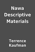 Nawa Descriptive Materials by Terrence…