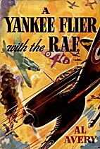 A Yankee Flier with the R.A.F. by Al Avery