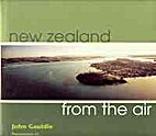 New Zealand from the air by John Gauldie