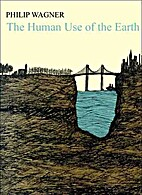 The Human Use of the Earth by Philip L.…