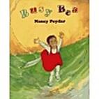 Busy Bea by Nancy Poydar