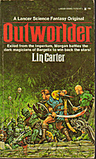 Outworlder by Lin Carter