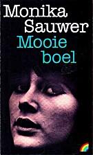 Mooie boel by Monika Sauwer