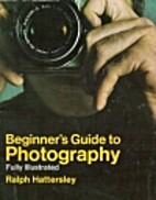 Beginner's Guide to Photography by Ralph…