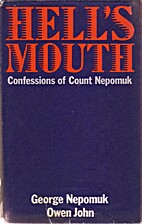 Hell's Mouth: Confessions of Count Nepomuk…