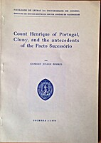 Count Henrique of Portugal. Cluny, and the…