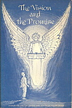 The vision and the promise: A story of the…