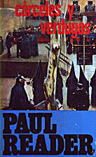 Carceles y verdugos by Paul Reader