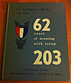 Troop 203 Boy Scouts of America The Eagle…