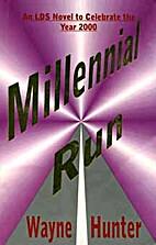 Millennial Run by Wayne Hunter