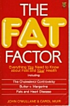 The Fat Factor: Everything You Need to Know…