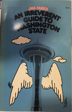 An irreverent guide to Washington State by…