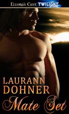 Mate Set by Laurann Dohner