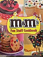 M&M's Fun Stuff Cookbook by Diana Mars