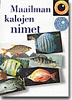 Maailman kalojen nimet by Markku Varjo