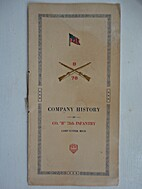 Company History of Co. B, 78th Infantry,…