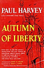 Autumn of liberty by Paul Harvey