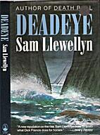 Deadeye by Sam Llewellyn