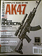 Guns & ammo Complete Book of the AK47 2009…