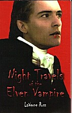 Night Travels of the Elven Vampire by…
