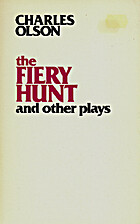 The Fiery Hunt and Other Plays by Charles…