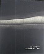 Lee Bontecou : Drawings 1958 - 1999 by Lee…