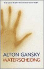 Waterscheiding by Alton Gansky