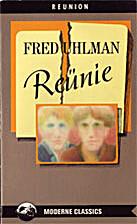 Reünie : een novelle by Fred Uhlman