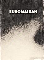 Euromaidan by Vladyslav Krasnoshchok