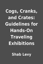 Cogs, Cranks, and Crates: Guidelines for…