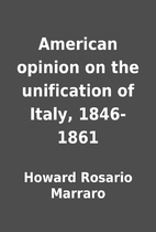 American opinion on the unification of…