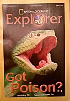 National Geographic Explorer: Got Poison…
