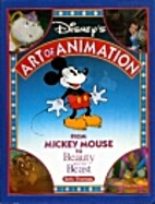 Disney's Art of Animation: From Mickey…