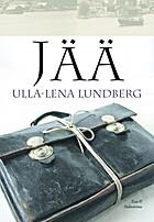 Jää by Ulla-Lena Lundberg