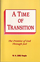 A time of transition: The promise of God…