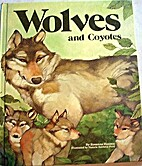 Wolves and coyotes by Rosanna Hansen