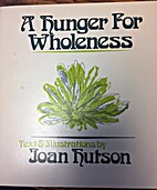 A hunger for wholeness by Joan Hutson
