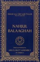 Nahjul Balagha: Peak of Eloquence by Ali ibn…