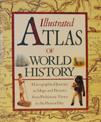 Illustrated Atlas of World History by Simon…