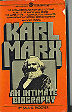 Karl Marx: An Intimate Biography by Saul K.…