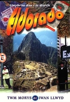 Eldorado by Twm Morys
