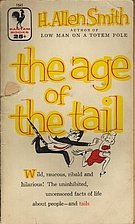 The Age of the Tail by H. Allen Smith