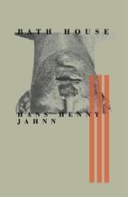 Bath House by Hans Henny Jahnn