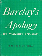 An Apology for the True Christian Divinity…