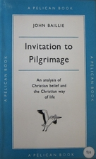 Invitation to Pilgrimage by John Baillie