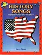 History Songs by Larry Troxel