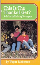This Is the Thanks I Get?: A Guide to…