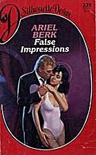 False Impressions by Ariel Berk